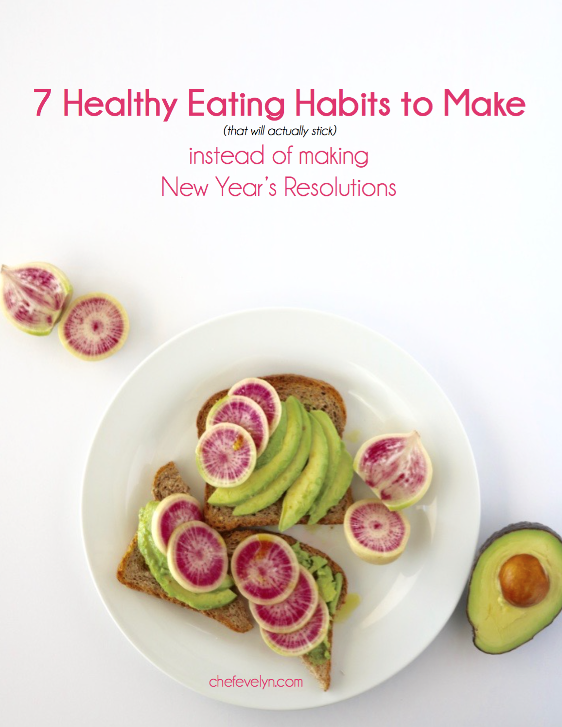 7 Healthy Eating Habits To Make Instead Of New Year's Resolutions 7 Healthy  Eating Habits To