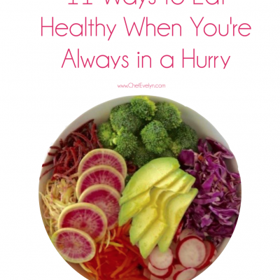11 Ways to Eat Healthy When You're Always in a Hurry